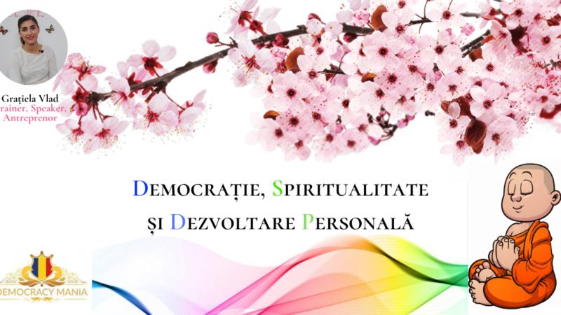 Democrație, spiritualitate și dezvoltare personală