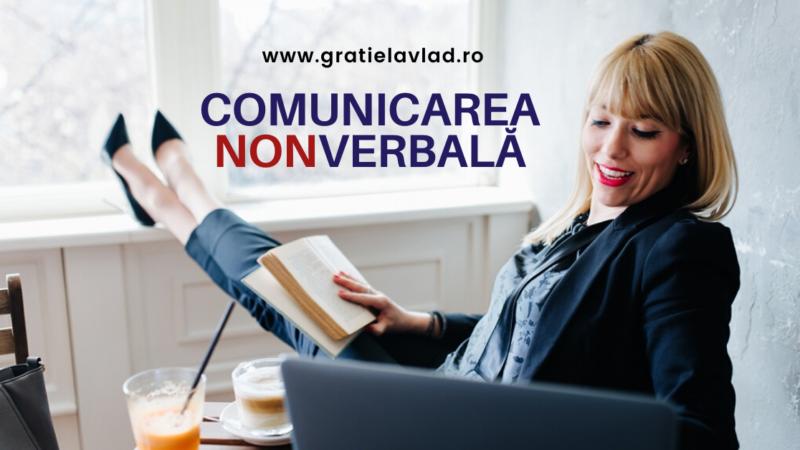 Comunicarea nonverbala: + 20 exemplificări în viața de zi cu zi